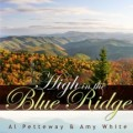High In The Blue Ridge - Al Petteway & Amy White