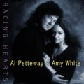 Racing Hearts - Al Petteway & Amy White