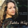 Golden Wing - Amy White & Al Petteway