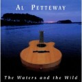 The Waters and the Wild - Al Petteway