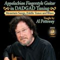 Appalachian Fingerstyle Guitar in DADGAD Tuning Vol II - DVD Two Mountain Songs, Fiddle Tunes, and Blues - Homespun